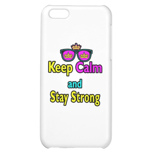 Hipster Crown Sunglasses Keep Calm And Stay Strong iPhone 5C Covers
