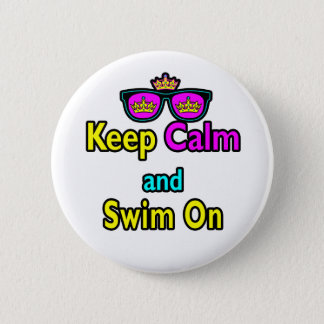 Hipster Crown Sunglasses Keep Calm And Swim On 6 Cm Round Badge