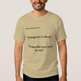 Hipster Problems T Shirt