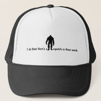 Hipster SQUATCH IN THESE WOODS - Finding Bigfoot Trucker Hat