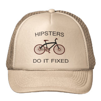 Hipsters do it fixed hat