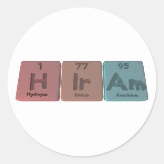 Hiram as Hydrogen Iridium Americium Round Sticker