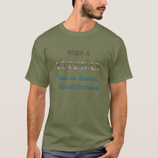 Hire a Veteran T-Shirt