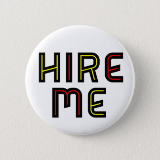 Hire Me - White Button
