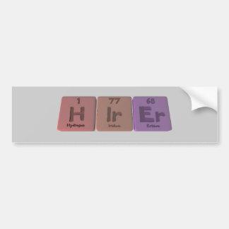 Hirer H-Ir-Er Hydrogen Iridium Erbium Car Bumper Sticker