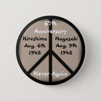 Hiroshima-Nagasaki Peace Sign 6 Cm Round Badge