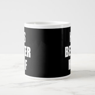 His Better Half Jumbo Mug