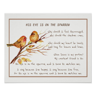 His Eye is On the Sparrow Comforting Hymn Art Poster