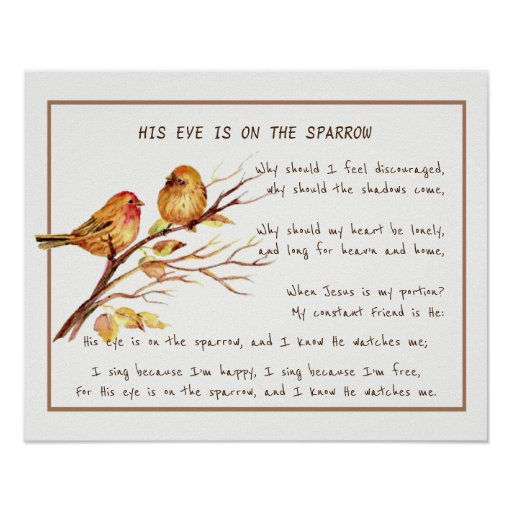 His Eye is On the Sparrow Comforting Hymn
