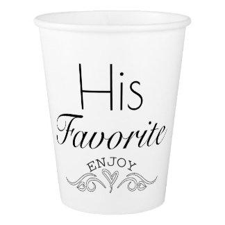 His Favorite Paper Cup
