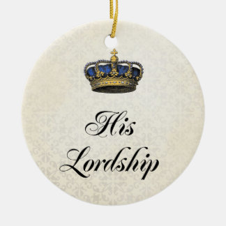 His Lordship Christmas Ornament