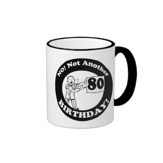 His Not My 80th Birthday Gifts Coffee Mugs