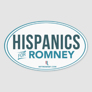 Hispanics For Mitt Romney 2012 (Oval Sticker) Oval Sticker
