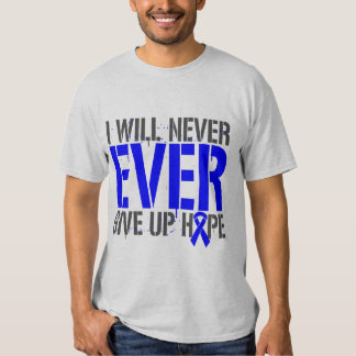 Histiocytosis I Will Never Ever Give Up Hope T-shirts