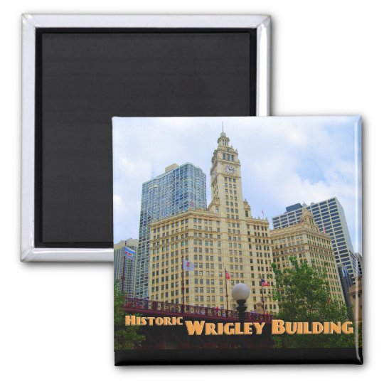 Historic Wrigley Building  - Chicago Illinois Square Magnet