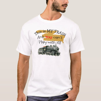 Historical Train Gifts--Hilarious sayings T-Shirt