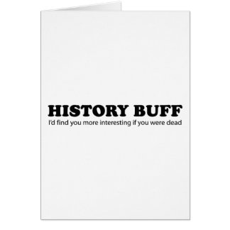 History Buff Greeting Card