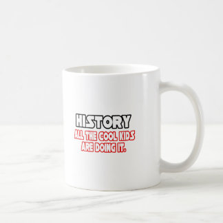History...Cool Kids Basic White Mug