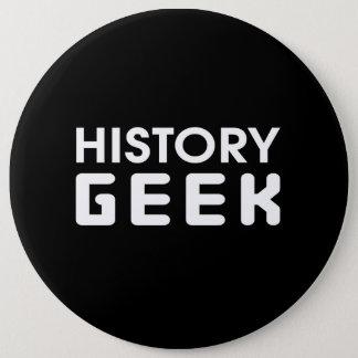 History Geek 6 Cm Round Badge