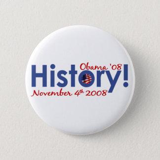 History Obama Wins 2008 6 Cm Round Badge
