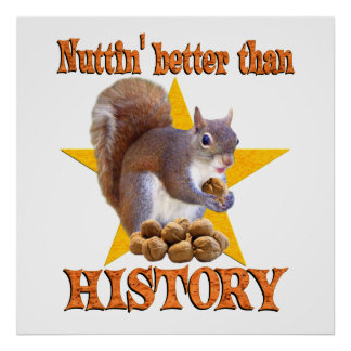 History Squirrel Poster
