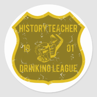 History Teacher Drinking League Classic Round Sticker