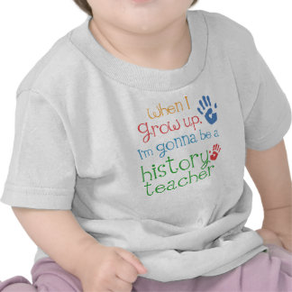 History Teacher Future Infant Baby T-Shirt