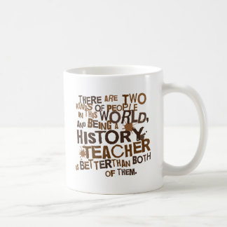 History Teacher Gift Basic White Mug