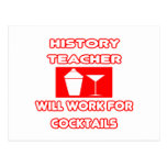 History Teacher...Will Work For Cocktails