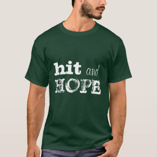 """Hit And Hope"" snooker shirt"