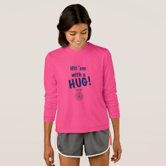 Hit 'em with a HUG! in the Sport-Tek shirt
