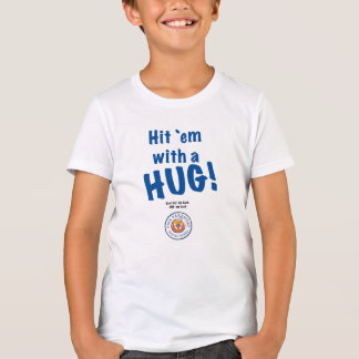 Hit `em with a HUG! Kids' Hanes T-Shirt