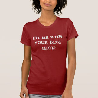 Hit Me With Your Best Shot! Ladies Petite Tee