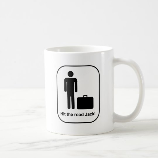 Hit the Road Jack Coffee Mug