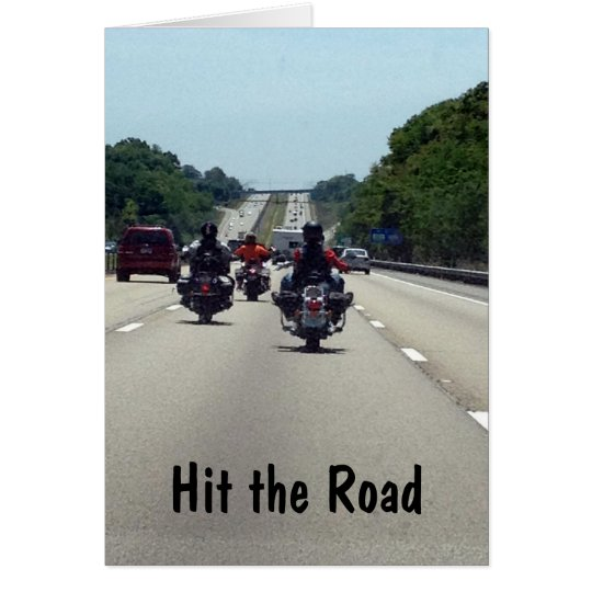 HIT THE ROAD=MOTORCYCLE STYLE BIRTHDAY CARD