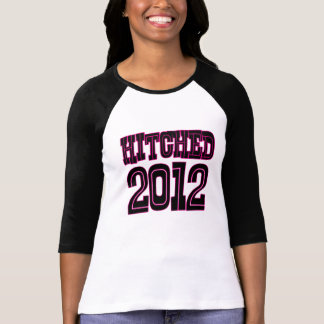 Hitched 2012 (Pink) Shirts