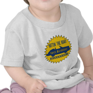 Hittin The Road 16th Birthday Gifts Tee Shirt