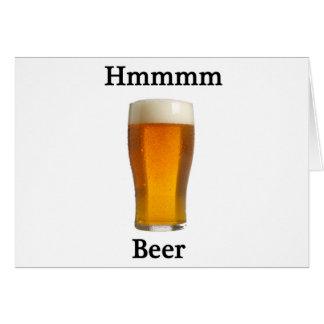 Hmmmmm beer greeting card