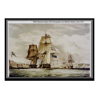 HMS Shannon and USS Chesapeake in Halifax Poster
