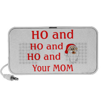 Ho And Your Mom iPhone Speaker