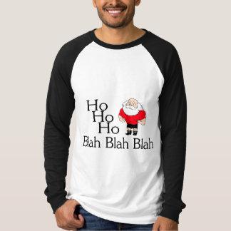 Ho Ho Ho Blah Blah Blah Christmas T-Shirt