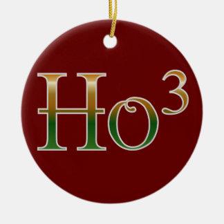 Ho ho ho? christmas ornament