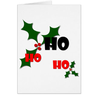 Ho Ho Ho Mistletoe Greeting Card