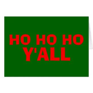 """Ho Ho Ho Y'all"": HillBilly Christmas Card- Blank Card"