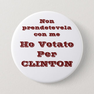 Ho votato per CLINTON 7.5 Cm Round Badge