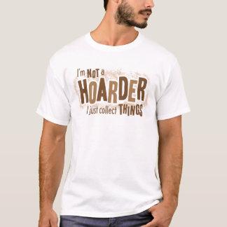 Hoarder T-Shirt