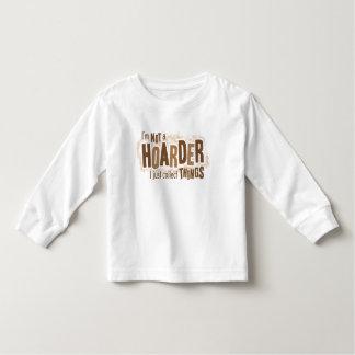 Hoarder Toddler T-Shirt