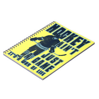 Hockey Ain't Just A Game Notebook