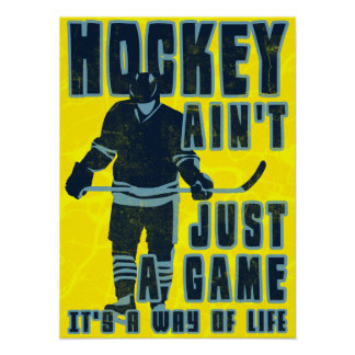 Hockey Ain't Just A Game Poster