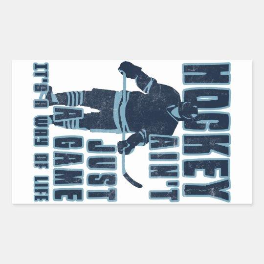 Hockey Ain't Just A Game Rectangular Sticker